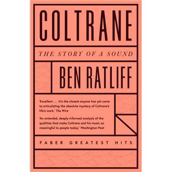 Coltrane : The Story of a Sound