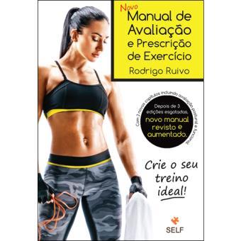 Novo Manual de Avaliação e Prescrição de Exercício