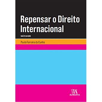 Repensar o Direito Internacional