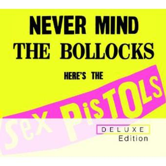 Never Mind The Bollocks, Here's The Sex Pistols (Deluxe Edition 2CD)