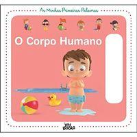 As Minhas Primeiras Palavras 4: O Corpo Humano
