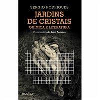 Jardins de Cristais: Química e Literatura