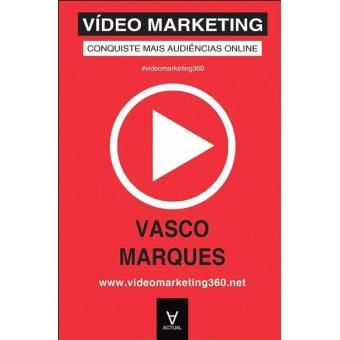 Vídeo Marketing - Conquiste Mais Audiências Online