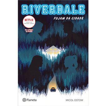 Riverdale: Fujam da Cidade