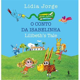O Conto de Isabelinha - Lilibeth's Tale