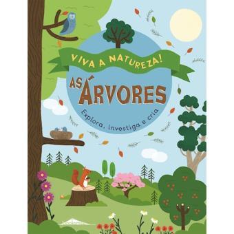 Viva a Natureza! - Livro 4: As Árvores