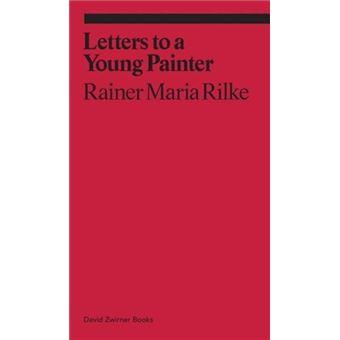 Letters to a Very Young Painter