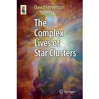 Complex lives of star clusters