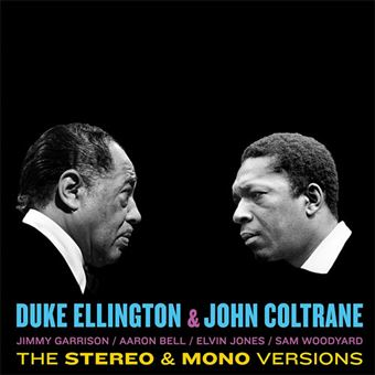 Duke Ellington & John Coltrane: The Stereo & Mono Version - 2LP