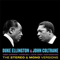Duke Ellington & John Coltrane: The Stereo & Mono Version - 2LP