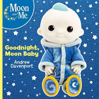Moon and Me: Goodnight, Moon Baby