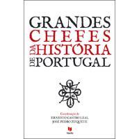 Grandes Chefes da História de Portugal