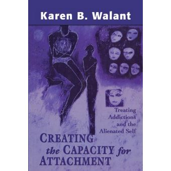 Creating the Capacity for Attachment
