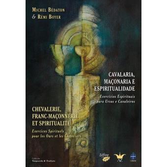 Cavalaria, Maçonaria e Espiritualidade