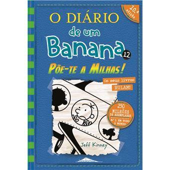 O Diário de um Banana - Livro 12: Põe-te a Milhas!