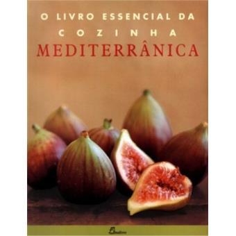 O Livro Essencial da Cozinha Mediterrânica