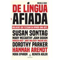 De Língua Afiada - Mulheres que Fizeram da Opinião Uma Arte