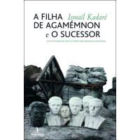 «A Filha de Agamemnon» e «O Sucessor»