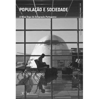 Revista População e Sociedade Nº 22: A Nova Vaga da Emigração Portuguesa