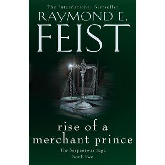 The Serpentwar Saga - Book 2: Rise of a Merchant Prince