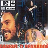 Gabriel O Pensador: MTV Ao Vivo