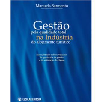 Gestão Pela Qualidade Total na Indústria do Alojamento Turístico ... fe807ab963