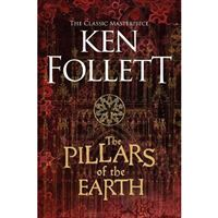 The Kingsbridge Novels - Book 1: The Pillars of the Earth