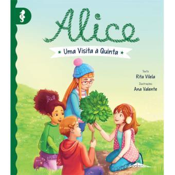 Alice - Livro 3: Uma Visita à Quinta