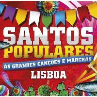 Santos Populares   Grandes Canções e Marchas - Lisboa