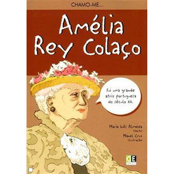 Chamo-me Amélia Rey Colaço