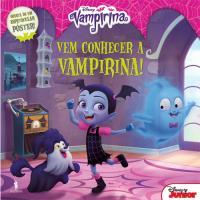 Vampirina - Livro 1: Vem Conhecer a Vampirina