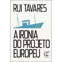 A Ironia do Projeto Europeu