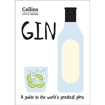 Gin : a guide to the world's greate