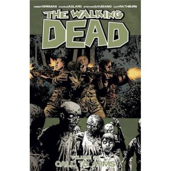 The Walking Dead - Book 26: Call To Arms