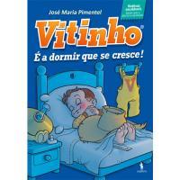 Vitinho - Livro 2: É a Dormir que se Cresce!