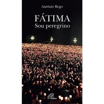Fátima – Sou Peregrino