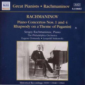 Great Pianists - Rachmaninov: Piano Concertos 1&4