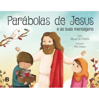 Parábolas de Jesus e as Suas Mensagens