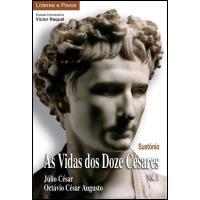 As Vidas dos Doze Césares Vol 1