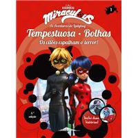 Miraculous: As Aventuras de Ladybug - Livro 1: Tempestuosa e Bolhas