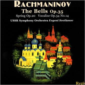 RACHMANINOV-BELLS,SPRING,VOCALISE