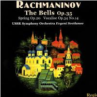 RACHMANINOV-BELLS,SPRING,VOCALISE