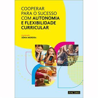 Cooperar para o Sucesso com Autonomia e Flexibilidade Curricular