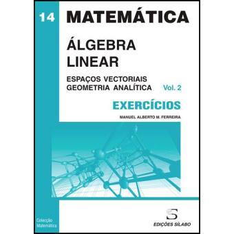Exercícios de Álgebra Linear Vol 2
