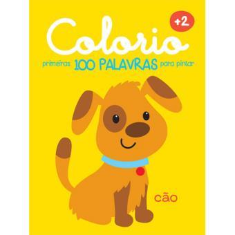 Colorio - Primeiras 100 Palavras Para Pintar - Cão