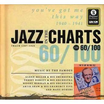 Jazz in the Charts 60 - You've Got Me This Way 1940-1941