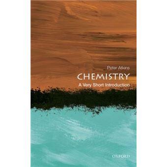 Chemistry: a very short introductio