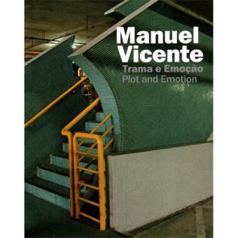 Manuel Vicente: Trama e Emoção