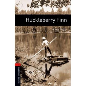 Oxford Bookworms Library - Stage 2: Huckleberry Finn