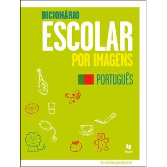 Dicionário Escolar por Imagens - Português